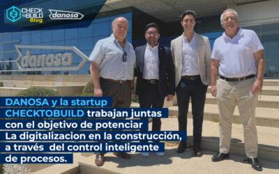 DANOSA Y LA STARTUP CHECKTOBUILD TRABAJAN JUNTAS  CON EL OBJETIVO DE POTENCIAR LA DIGITALIZACIÓN EN LA CONSTRUCCIÓN