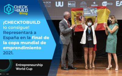 CHECKTOBUILD LO CONSIGUE. REPRESENTARÁ A ESPAÑA EN LA FINAL DE LA COPA MUNDIAL DE EMPRENDIMIENTO 2021