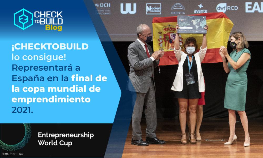 Checktobuild por España en las copa mundial de emprendimiento 2021