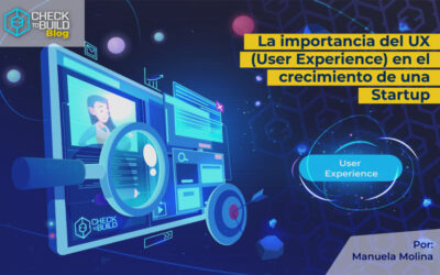 2 aspectos importantes del Diseño UX para impulsar una Startup
